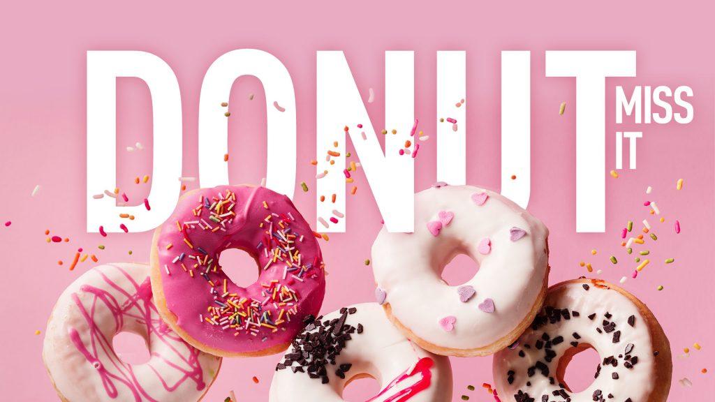 Donut miss it
