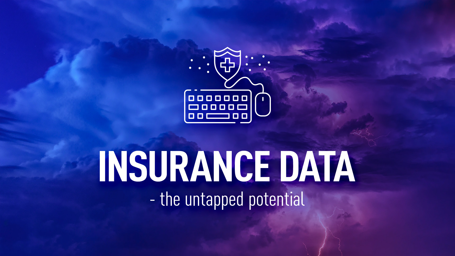 Insurance data - the untapped potential