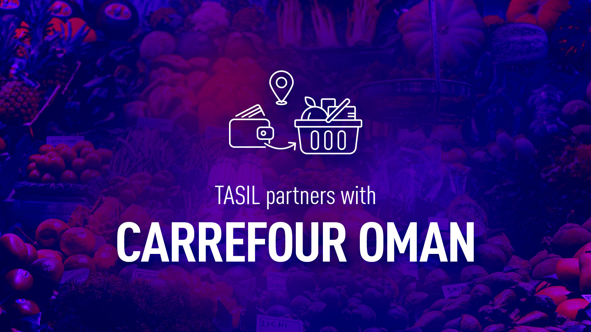 Carrefour, a giant retailer, starts cooperation with Tasil Oman