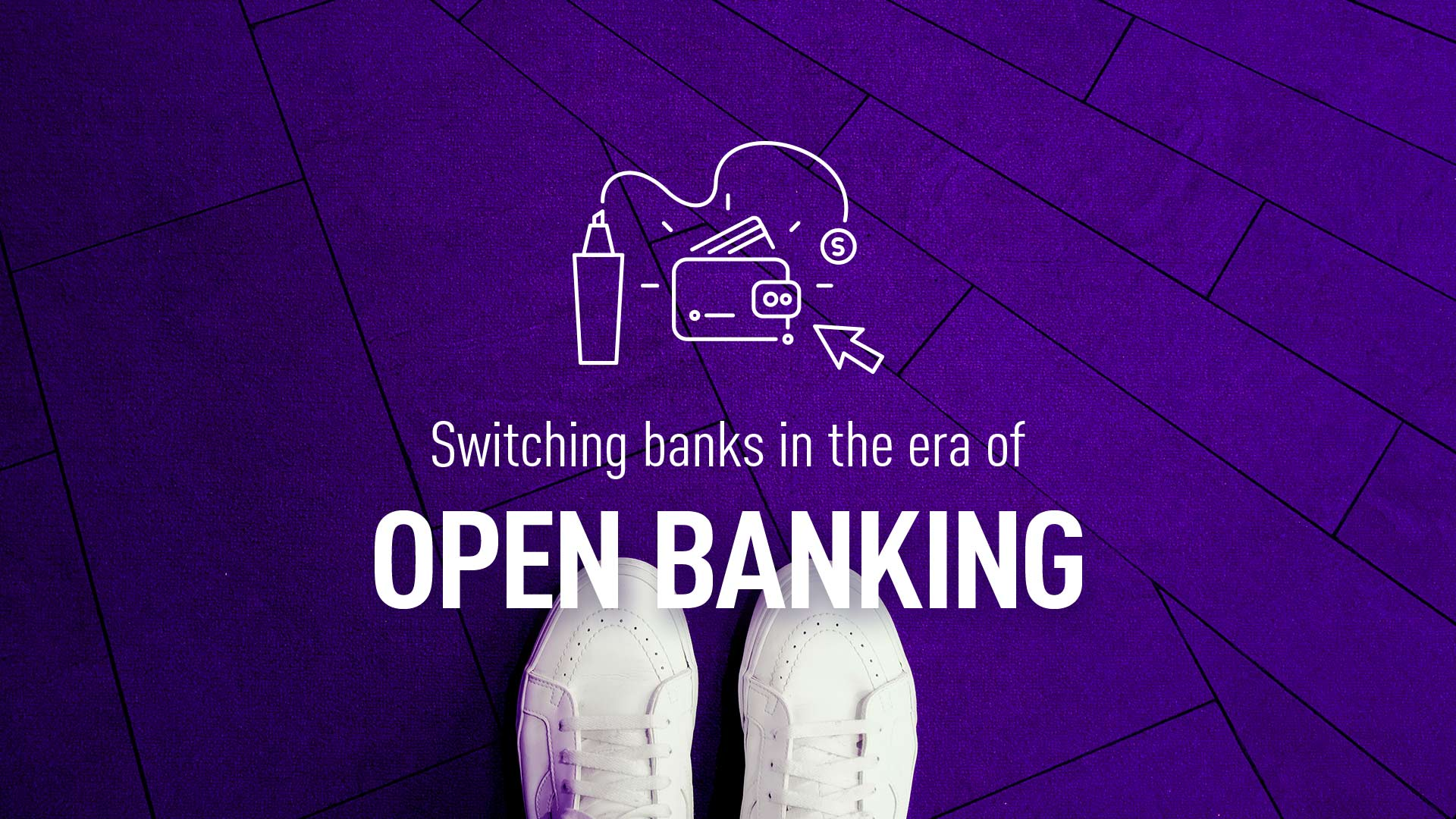 Switching banks in the era of Open Banking