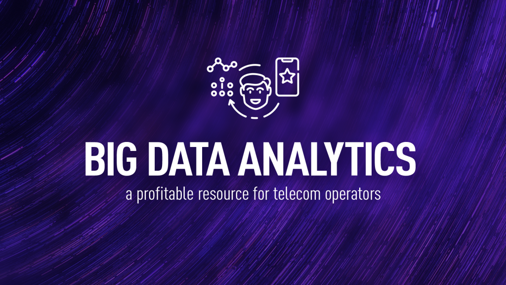 Big Data Analytics a profitable resource for telecom operators