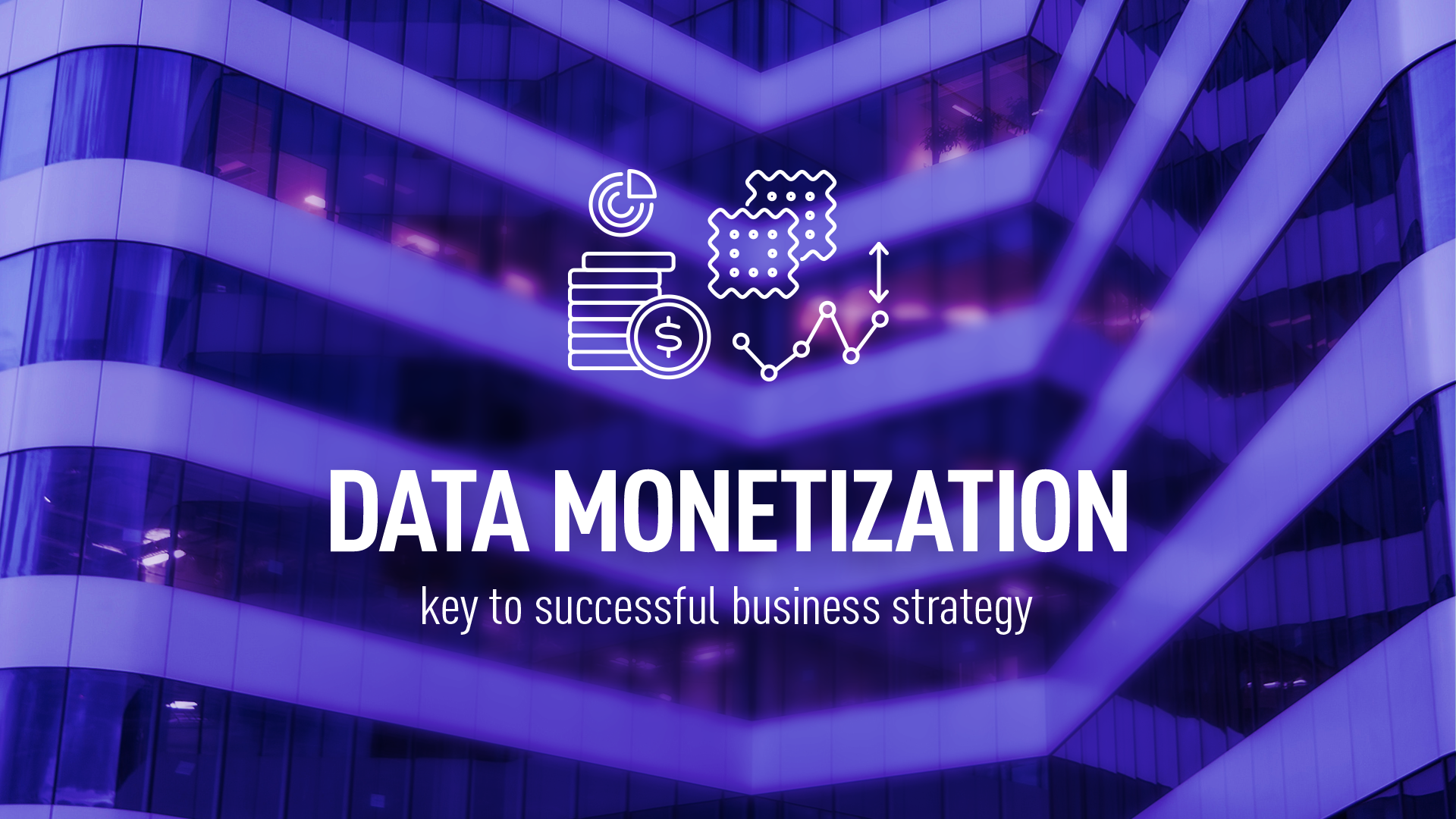 Data monetization – how to monetize data successfully