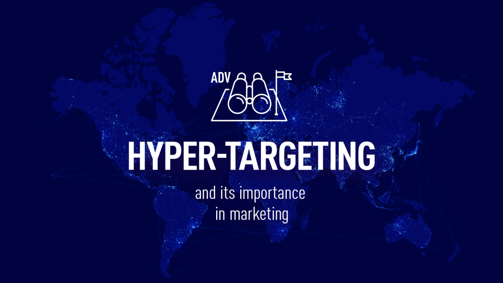 hyper-targeting and it's importance in marketing
