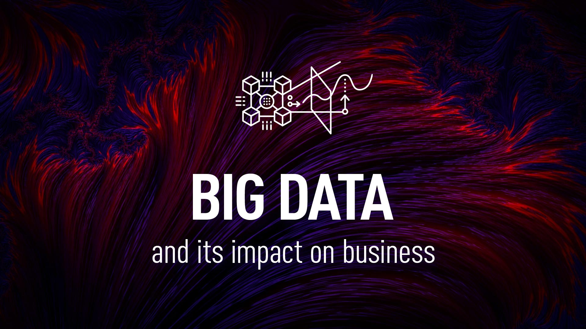 Big Data impact on business